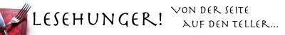 Lesehunger - Von der Seite auf den Teller…