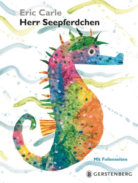 """Cover von """"Herr Seepferdchen"""" von Eric Carle - alle Rechte beim Gerstenberg Verlag"""