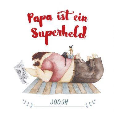 """Cover des Buches """"Papa ist ein Superheld"""" von Soosh"""